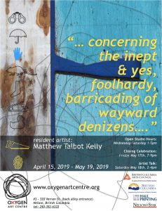 Matthew Talbot-Kelly Residency and Exhibition @ Oxygen Art Centre